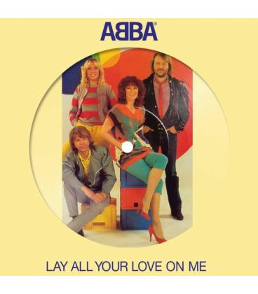 """Lay All Your Love On Me (1 LP 7"""" Picture)"""