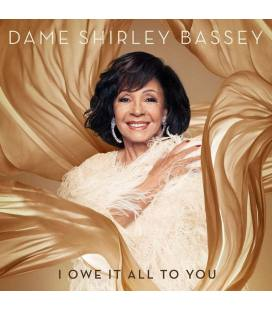I Owe It All To You (1 CD Deluxe)
