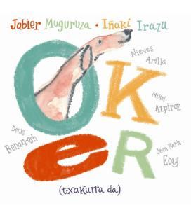 Oker (Txakurra Da) (1 CD)