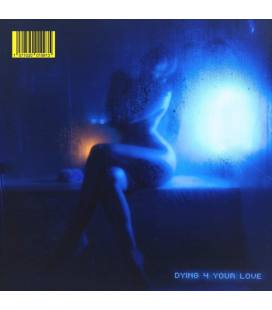 """Dying 4 Your Love (1 LP 7"""")"""