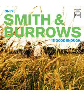 Only Smith & Burrows Is Good Enough (1 CD)