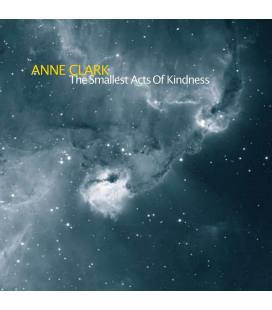 The Smallest Acts Of Kindness (1 CD)