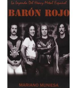 Barón Rojo. La leyenda del Heavy Metal español.