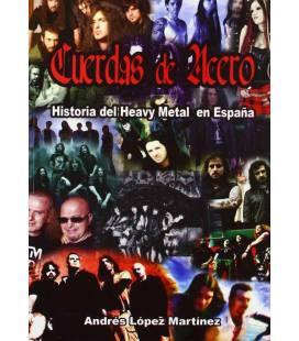 Cuerdas de acero. La historia del Heavy Metal en España.