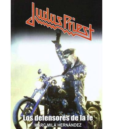 Judas Priest. Los defensores de la fe.