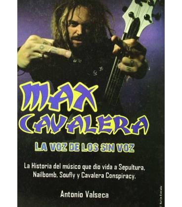 Max Cavalera. La voz de los sin voz.