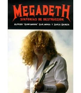 Megadeth. Sinfonías de destrucción.