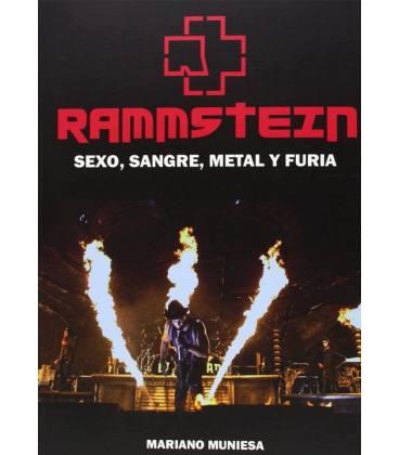 Rammstein. Sexo, sangre, Metal y furia.