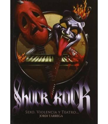 Shock rock. Sexo, violencia y teatro.