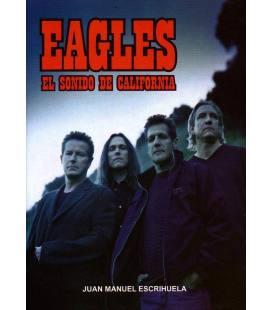 Eagles. El sonido de California.