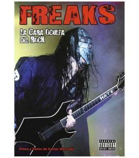 Freaks. la cara oculta del rock.