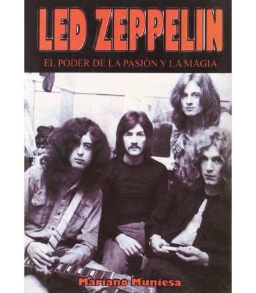Led Zeppelin. El poder de la pasión y la magia.