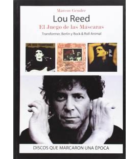 Lou Reed. El juego de las máscaras.
