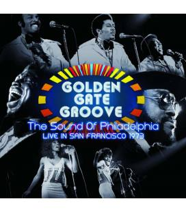 Golden Gate Groove: The Sound Of Philadelphia In San Francisco - 1973 (2 LP)