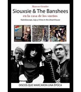 Siouxsie and The Banshees. En la casa de los sueños.