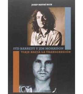 Syd Barrett y Jim Morrison. Viaje hacia la transgresión.