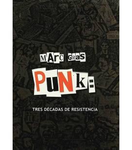 Punk. Tres décadas de resistencia.