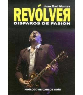 Revolver. Disparos de pasión