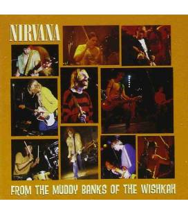 From The Muddy Banks Of Wishkah-1 CD