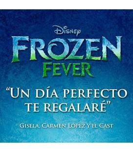 Frozen Fever. Un Dia Perfecto Te Regalare-1 CD SINGLE