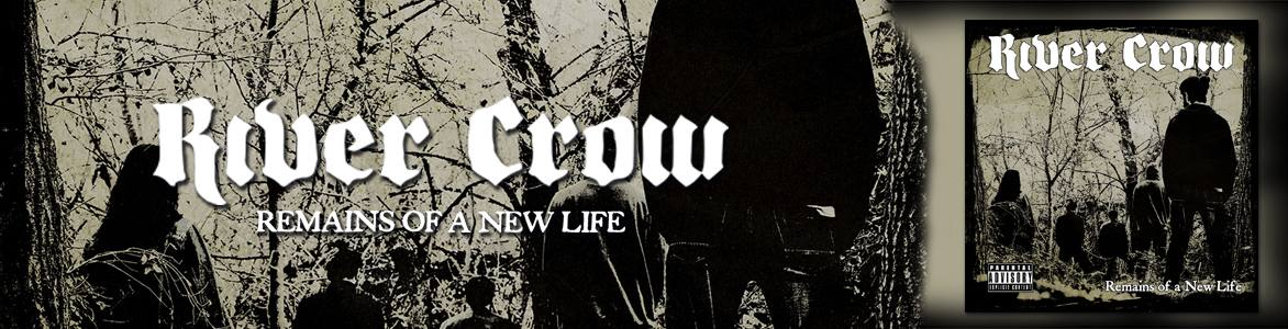 """River Crow. Nuevo Disco: """"Remains of a New Life"""""""