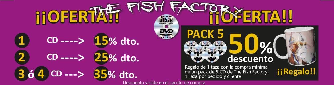 The Fish Factory Oferta CD. Compra 5 CD con el 50% de descuento, y de regalo una taza por la compra de 1 pack de 5 CD (1 Taza por Pedido y cliente)